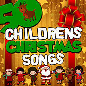 50 Childrens Christmas Songs by Songs For Children