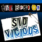 The Best of Sid Vicious (Live) by Sid Vicious