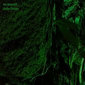 Under Canopy by Ian Naismith