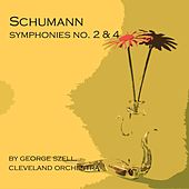 Schumann: Symphonies No. 2 & 4 by Cleveland Orchestra