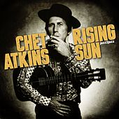 Rising Sun by Chet Atkins