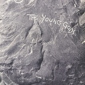 The Young Gods (Deluxe Edition) by The Young Gods