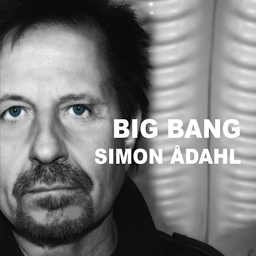 Big Bang by Simon Ådahl