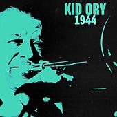 1944 by Kid Ory