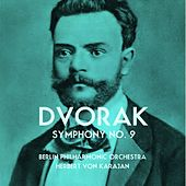 Dvorak Symphony No. 9 by Berlin Philharmonic Orchestra