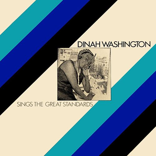 Sings The Great Standards by Dinah Washington