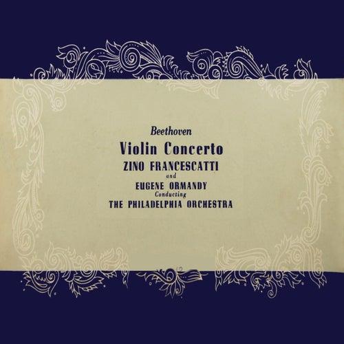 Beethoven Violin Concerto by Zino Francescatti