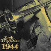 1944 by Jack Teagarden