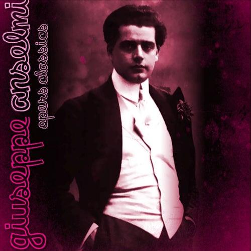 Opera Classics by Giuseppe Anselmi