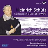 Heinrich Schütz: Complete Recording, Vol. 6 (Lukaspassion & Die Sieben Worte) by Various Artists