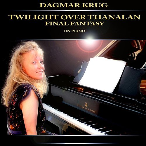 Twilight over Thanalan - Final Fantasy on Piano by Dagmar Krug