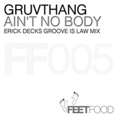Ain't No Body by Gruvthang