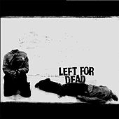 Devoid of Everything by Left for Dead