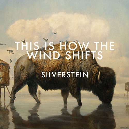 This Is How The Wind Shifts (Deluxe) by Silverstein