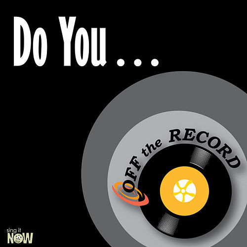 Do You… - Single by Off the Record