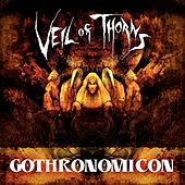 Gothronomicon by Veil Of Thorns