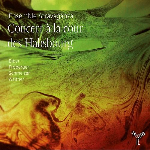 Concert à la Cour des Habsbourg by Ensemble Stravaganza