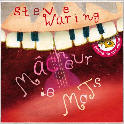 Mâcheur de mots by Steve Waring