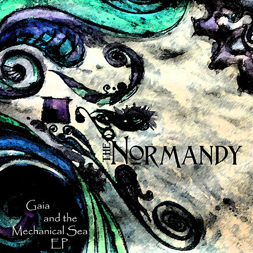 Gaia and The Mechanical Sea - EP by Normandy