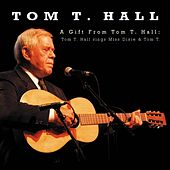 A Gift From Tom T. Hall by Tom T. Hall