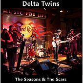 The Seasons & the Scars by Delta Twins