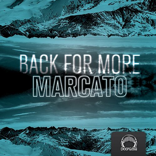 Back for More EP by Marcato