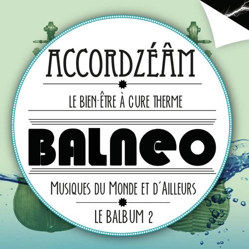 Balneo (Le balbum 2) by Accordzéâm