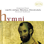Gregorian Chant II - Hymns by Choralschola