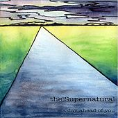 A Day Ahead of You by Supernatural