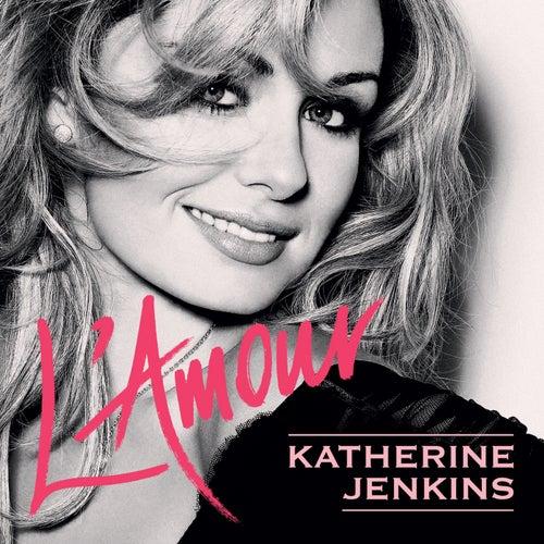 L'amour von Katherine Jenkins