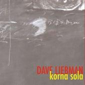 Korna Sola by Dave Liebman