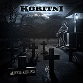Alive & Kicking by Koritni