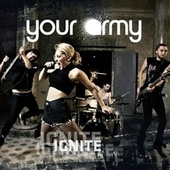 Ignite by Your Army