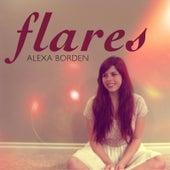 Flares by Alexa Borden