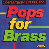 Pops for Brass by Oberaargauer Brass Band