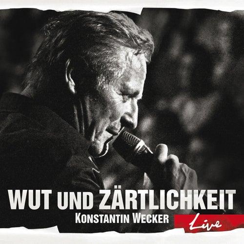 Wut und Zärtlichkeit - LIVE by Konstantin Wecker