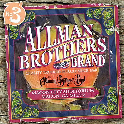 Macon City Auditorium: Macon, GA 2/11/72 by The Allman Brothers Band
