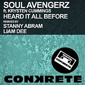 Heard It All Before (Remixes) (feat. Krysten Cummings) by Soul Avengerz