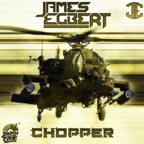 Chopper by James Egbert