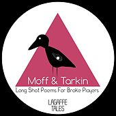 Long Shot Poems For Broke Players - Single by Moff