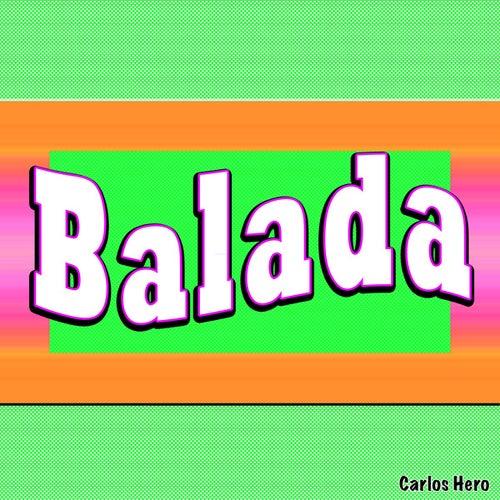 Balada by Carlos Hero