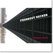 Feinkost Decker: Second Crack by Sven Decker