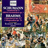 Schumann & Brahms: Piano Works by Roberte Mamou