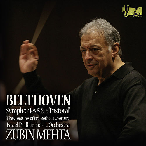 Beethoven: Symphonies Nos. 5 & 6 by Zubin Mehta and Israel Philharmonic Orchestra