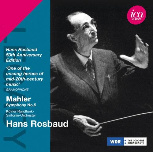 Mahler: Symphony No. 5 by Cologne Radio Symphony Orchestra