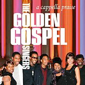 A Cappella Praise by The Golden Gospel Singers