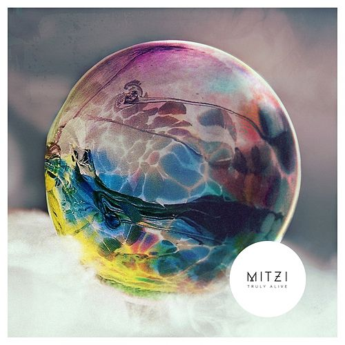 Truly Alive by Mitzi