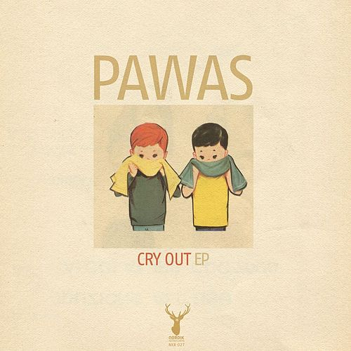 Cry out EP by Pawas