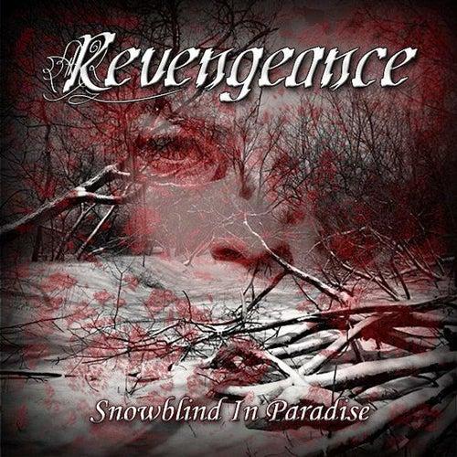 Snowblind in Paradise by Revengeance