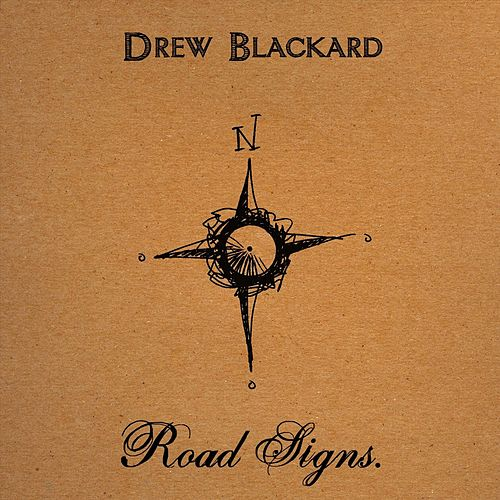Road Signs by Drew Blackard